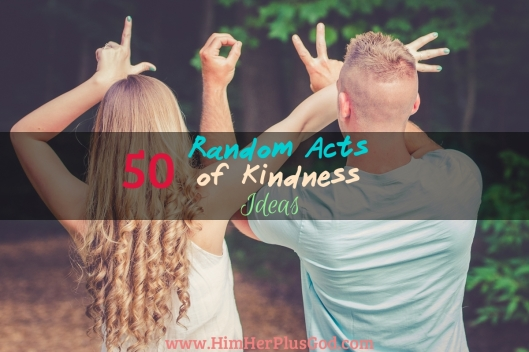50 Random Acts of Kindness Ideas