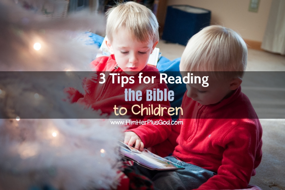 3 tips for reading the Bible to children